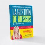 Secretos para Dominar la Gestión de Riesgos en Proyectos – 4ª Ed